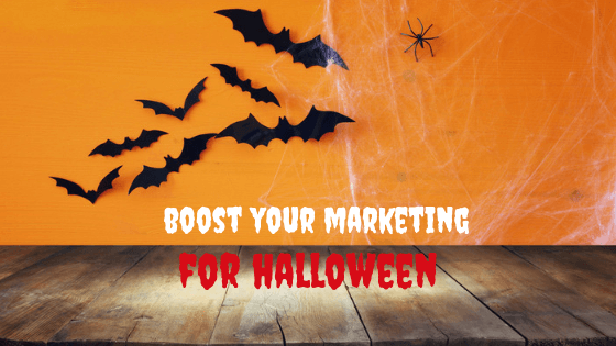 10 Ideas for Halloween to Boost Your Marketing